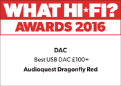 Best USB DAC £100+ What Hi-Fi? Sound and Vision Awards 2016